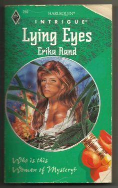 1994 Lying Eyes Erika Rand Harlequin Intrigue Romance Paperback Book #259