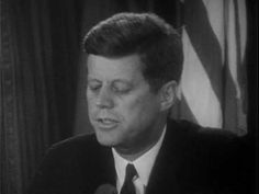 JFK :: Cuban Missile Crisis Address • 22 October 1962 http://www.youtube.com/watch?v=rmA9CZqAWO4