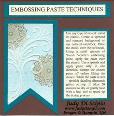 Judy Stamps!: Embossing Paste Technique