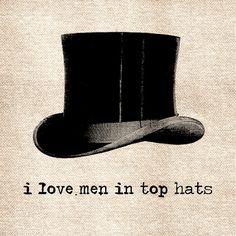 I love men in top hats