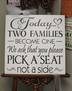 Wedding signs/XXLarge Today Two Families Become One/Pick a Seat not a Side Sign/U Choose Colors on Etsy, $65.00