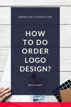 How to do order Logo Design Corporate Identity Design, Brand Identity Design, Business Branding, Business Design, Branding Design, Logo Design, Digital Marketing Services, Copywriting, Pinterest Marketing
