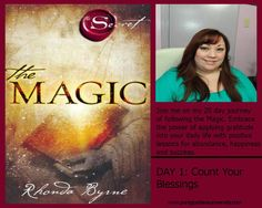 Day 1 of the Magic by Rhonda Byrne Count Your Blessings
