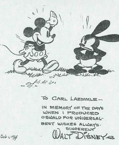 """jeffalldridge: """" Mickey Mouse and Oswald the Lucky Rabbit note from Walt Disney """" To Carl Laemmle — In memory of the days when I produced Oswald for Universal —best wishes always. Walt Disney, Disney Magic, Disney Mickey, Disney Monsters, Mickey Mouse, Minnie, Disney And Dreamworks, Disney Pixar, Disney Characters"""