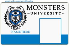 Use this for a Monsters University ID card for residents