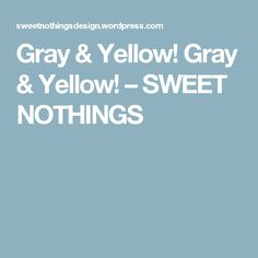 Gray & Yellow! Gray & Yellow! – SWEET NOTHINGS Gray Yellow, Grey, Budget Baby Shower, Baby Shower Yellow, Spring Is Here, Sweet Nothings, Shower Ideas, Mood, Gray