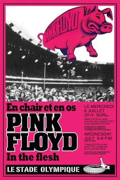 Vintage Music Art Poster - Pink Floyd In The Flesh Le Stade Olympique - 0567 Pink Floyd Tour, Arte Pink Floyd, Pink Floyd Concert, Pink Floyd Music, Rock Posters, Art Posters, Event Posters, History Posters, Animal Posters
