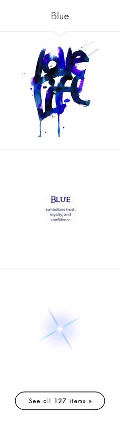 """Blue"" by funnfiber ❤ liked on Polyvore featuring words, text, fillers, quotes, backgrounds, phrase, saying, effects, fotki and stars"