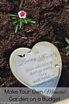 How to Make Your Own Memorial Garden on a Budget. A great way to honor a fallen soldier of family member this Father's Day.