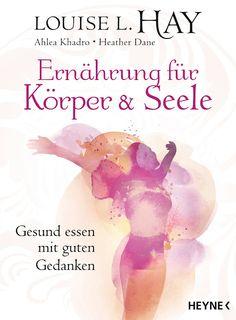 """Ladylike - but never old-fashioned: Buchvorstellung """"Ernährung für Körper & Seele"""" von Louise L. Hay"""