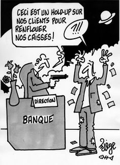 Hold-up bancaire :)