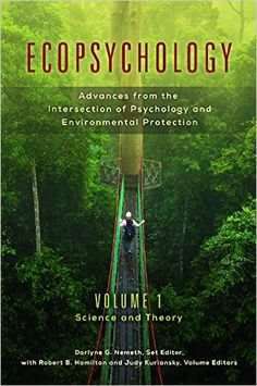 Week 6 Eco-psychology Ecopsychology [2 volumes]: Advances from the Intersection of ...