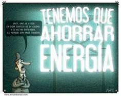 Humor - Tenemos que ahorrar energía - Montt