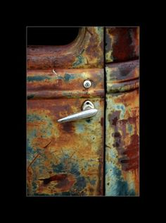 rusty love.........beautiful rust...... my secret is i have always wanted a old 55 three window chevy truck to drive everyday. maybe someday. Every CowGirl needs on