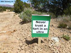 Funny ultrarunning sign