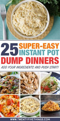 Instant Pot dump recipes you can make for easy dinners. Great list with recipes for chicken, pasta, and more. Just put the ingredients in and push start! Easy-peasy.