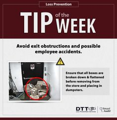 Avoid exit obstructions and possible employee accidents. Ensure that all boxes are broken down & flattened before removing from the store and placing in dumpsters. #DTTLPTips