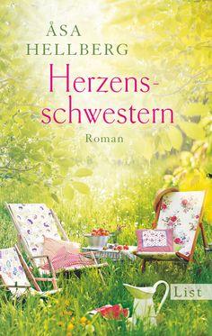 Åsa Hellberg: Herzensschwestern (List Verlag)