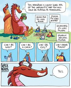 """Slack Wyrm Slave Pits of the Undercity joshua-wright: """" Personally I draw the line at centaurs. No, you can't be centaur. It's just not practical, guys. Dragon Comic, Funny Dragon, Dragon Memes, Dnd Funny, Funny Cute, Hilarious, Humor Nerd, Slack Wyrm, Dungeons And Dragons Memes"""