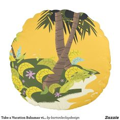 Take a Vacation Bahamas vintage travel poster Round Pillow