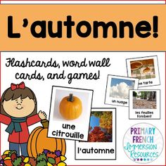 French fall / l'automne - word wall words, flashcards, and activities French fall flashcards, word wall cards, and activities with REAL photographs! Great for Core French or French Immersion students! Spanish Teaching Resources, Spanish Language Learning, French Resources, Spanish Activities, Teaching French, Teaching Time, French Lessons, Spanish Lessons, French Nails