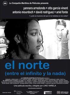 """""""El Norte (entre el infinito y la nada),  rodada por Lino Varela en 2006, es la historia de unos jóvenes artistas cubanos que tratan de abrir una academia de música y danza en Burgos."""