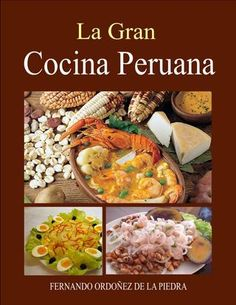 "Find magazines, catalogs and publications about ""cocina peruana"", and discover more great content on issuu. Peruvian Cuisine, Peruvian Recipes, Curry Ingredients, Vegan Stew, Cookbook Pdf, Mexican Food Recipes, Ethnic Recipes, Comida Latina, Cooking Recipes"