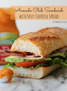Avocado Club with Spicy Chipotle Pepper Spread by Damn Delicious for Relish #sandwich #recipe