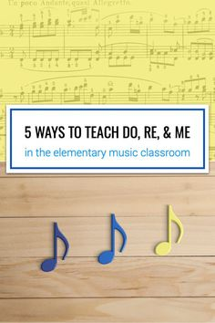 Discover five ways to teach and review do, re, and mi in the elementary music classroom.