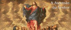 Ascensão do Senhor - Arautos do Evangelho