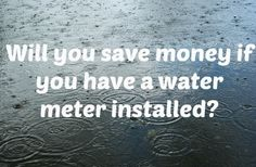 will i save money with a water meter