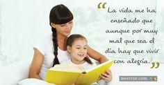 La vida me ha enseñado que aunque por muy mal que sea el día hay que vivir con #alegría.  meerror.com