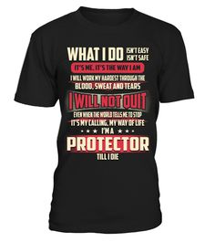 Protector - What I Do