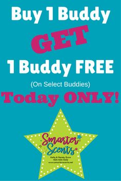 Join Us for our Flash Scentsy Sale and get select BOGO BUDDIES!  Today Only, While Supplies Last!  Want more promotions, freebies, samples, tips and tricks?  Join our FREE VIP Group at, http://smarterscents.net/vip #scentsy #sale #scentsysale #scentsyflashsale #flashsale #BOGO #fragrance