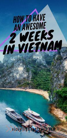 Vietnam for two weeks – Asia destinations - Travel Destinations Vietnam Travel Guide, Asia Travel, Packing Tips For Travel, Travel Goals, Phuket, Delta Du Mekong, Where Is Bora Bora, Vietnam Holidays, Vietnam Voyage