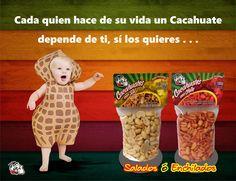 Cada quien hace de su vida un Cacahuate . . .