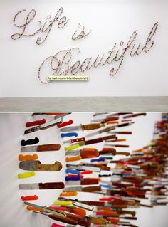 Knife typography - Farhad Moshiri's installation 'Life is Beautiful'