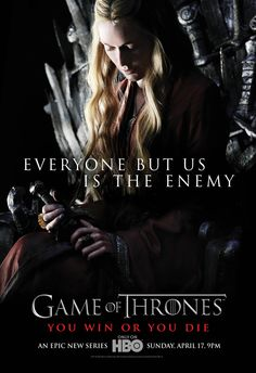 Game of Thrones Season 1 Promotional Posters | Everyone but us is the enemy