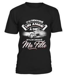 """# T-SHIRT FILLE PÈRE - J'AI DEMANDÉ UN ANGE À DIEU ET IL M'A ENVOYÉ MA FILLE .  T-SHIRT FILLE PÈRE - J'AI DEMANDÉ UN ANGE À DIEU ET IL M'A ENVOYÉ MA FILLE Buy yours now before it is too late!  Secured payment via Visa / Mastercard / Amex / PayPal  How to place an order Choose the model from the drop-down menu Click on """"Buy it now"""" Choose the size and the quantity Add your delivery address and bank details And that's it!  tag: papi dad pop vader babbo father papa dad padre daddy pai daddio…"""
