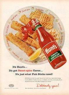 1956 Hunt's Tomato Catsup Original Food and Drink Print Ad -An original vintage 1956 advertisement, not a reproduction -Measures approximately x to x -Ready for matting and framing. Old Advertisements, Retro Advertising, Retro Ads, Retro Recipes, Vintage Recipes, Vintage Candy, Vintage Food, Retro Food, Vintage Stuff
