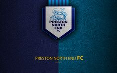Download wallpapers Preston North End FC, 4K, English Football Club, logo, Football League Championship, leather texture, Preston, Lancashire, UK, EFL, football, Second English Division