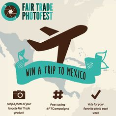 Want to WIN a trip to Mexico with @ftcampaigns!? Enter NOW: 1.) Snap a photo of your favorite Fair Trade product 2.) Post on social media using #FTCampaigns 3.) Get friends and family to vote for your photo. Details: http://bit.ly/FairTradePhotofest #FairTrade #win #giveaway #contest #mexico #trip
