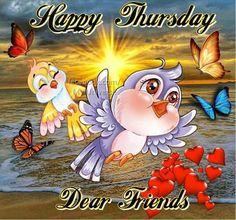 Happy Thursday Dear Friends