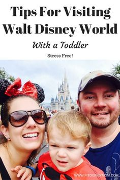 Have a Stress Free Disney Parks Vacation With Your Toddler. #ad #MagicalFamilyFirsts