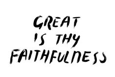 Great is Thy Faithfulness / By Joy Sunyoung Fitzgerald of MADE BY SOHN