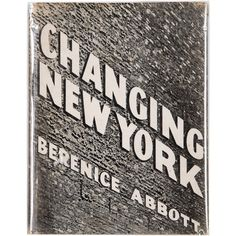 Pre-owned 'Changing New York' Book by Berenice Abbott ($1,700) ❤ liked on Polyvore featuring home, home decor, wall art, grey, gray wall art, new york home decor, photo wall art, new york wall art and grey home decor