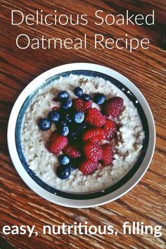 Easy Soaked Oatmeal Recipe with Delicious Toppings