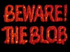 Beware The Blob - YouTube Classic Sci Fi Movies, Larry Hagman, Video Full, Movie Titles, Movies To Watch Free, Film Director, American Horror, Horror Movies, Title Sequence