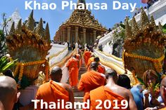 Khao Phansa Festival is one of the most colorful festivals in Thailand. The Phra Phutthabat Khao Phansa Festival 2019 was held in Saraburi province. Thailand Festivals, Flower Festival, Bangkok, Barcelona Cathedral, Traveling By Yourself, Travel Destinations, Tours, Adventure, Day