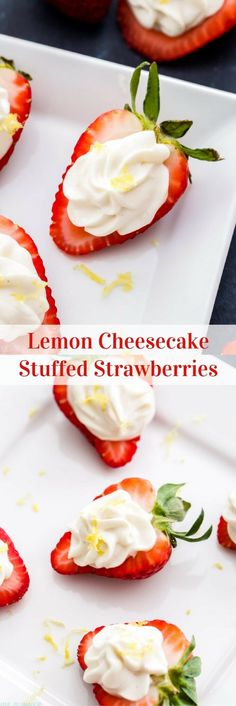 These Lemon Cheesecake Stuffed Strawberries are the perfect way to get your cheesecake fix without over doing it! They're super easy to make and great for parties too!(Baking Cookies With Friends) Lemon Cheesecake, Strawberry Cheesecake, Strawberry Recipes, Fruit Recipes, Cheesecake Recipes, Snack Recipes, Cooking Recipes, Cheesecake Brownies, Best Dessert Recipes